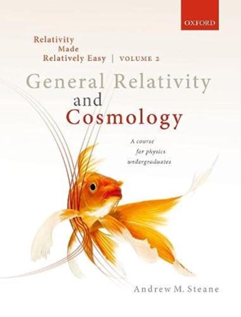 Relativity Made Relatively Easy Volume 2
