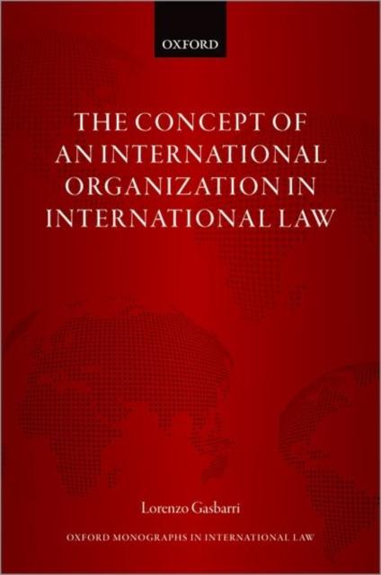 Concept of an International Organization in International Law