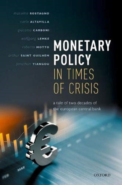 Monetary Policy in Times of Crisis