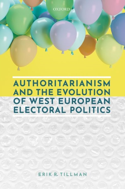 Authoritarianism and the Evolution of West European Electoral Politics