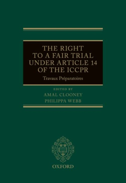 Right to a Fair Trial under Article 14 of the ICCPR