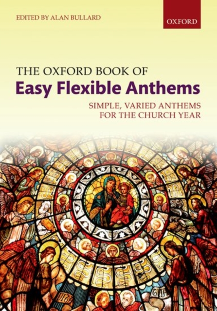 Oxford Book of Easy Flexible Anthems