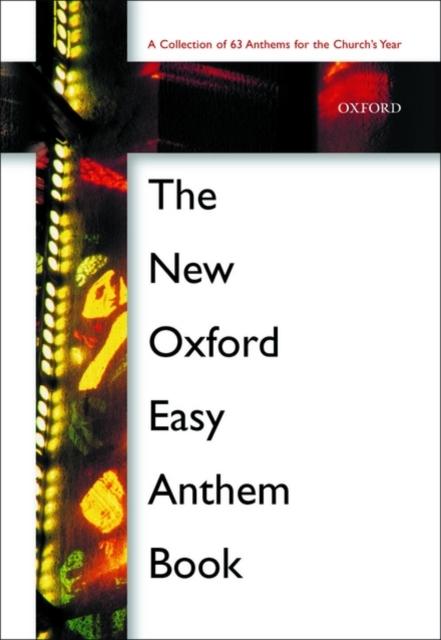 New Oxford Easy Anthem Book