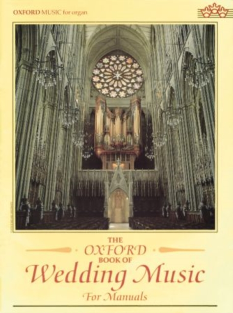 Oxford Book of Wedding Music for Manuals