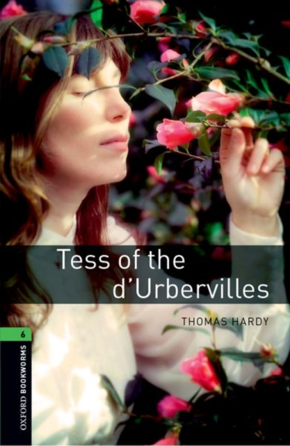 Oxford Bookworms Library: Level 6:: Tess of the d'Urbervilles