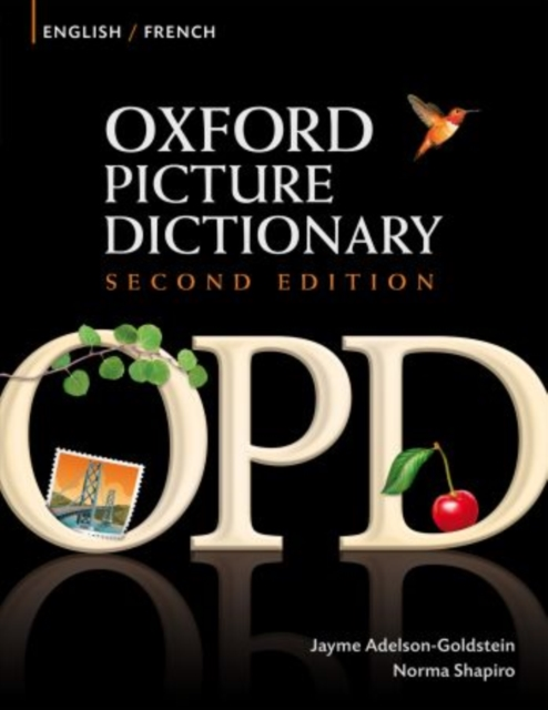 Oxford Picture Dictionary Second Edition: English-French Edition