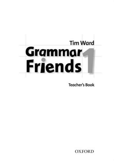 Grammar Friends 1: Teacher's Book