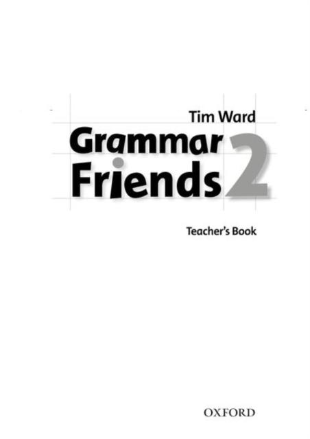 Grammar Friends 2: Teacher's Book