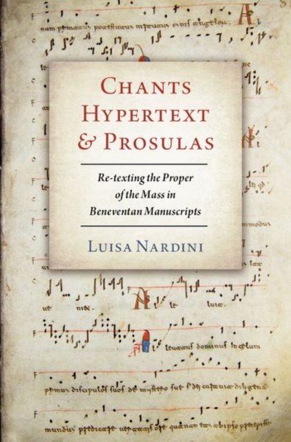 Chants, Hypertext, and Prosulas