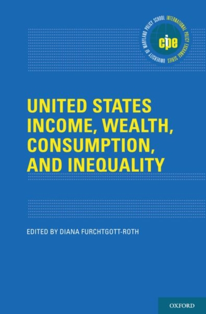 United States Income, Wealth, Consumption, and Inequality