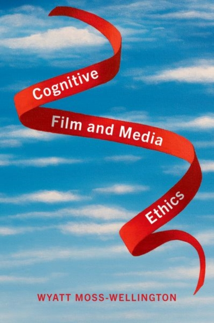 Cognitive Film and Media Ethics