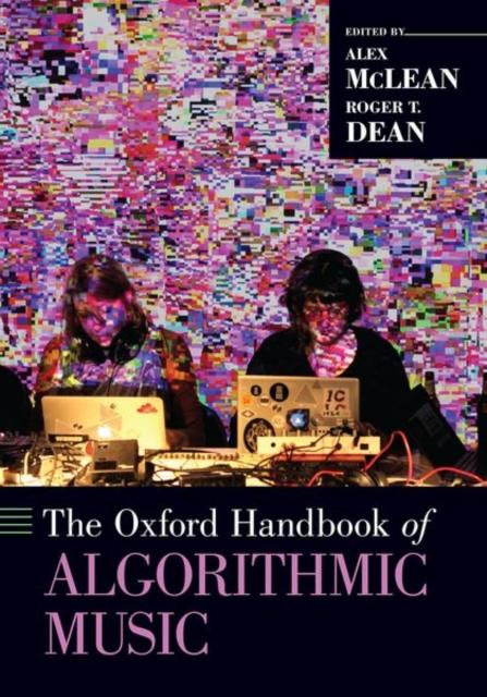 Oxford Handbook of Algorithmic Music