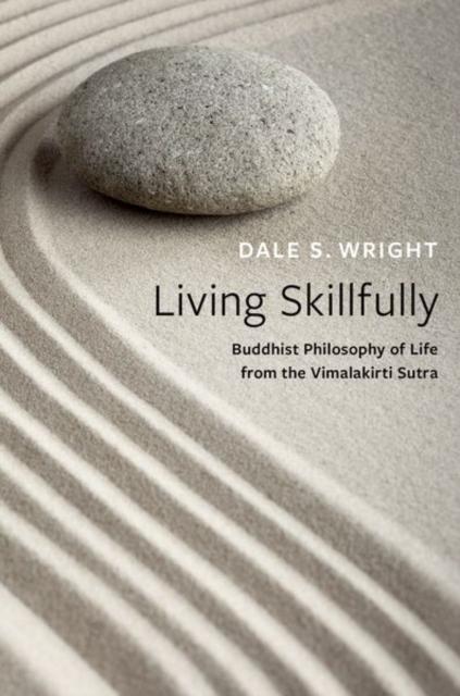 Living Skillfully