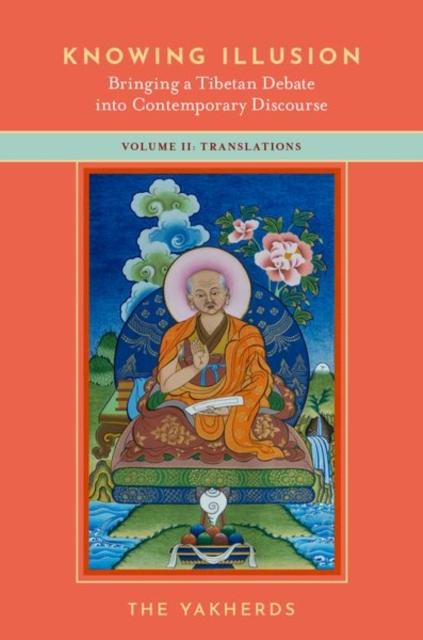 Knowing Illusion: Bringing a Tibetan Debate into Contemporary Discourse