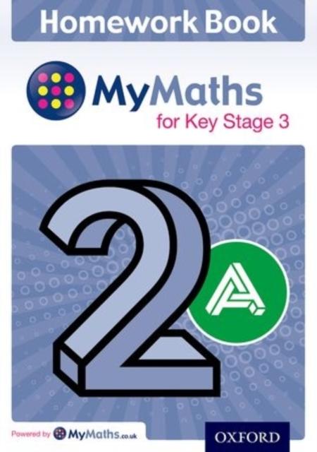 Mymaths: For Key Stage 3: Homework Book 2a