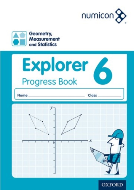 Numicon: Geometry, Measurement and Statistics 6 Explorer Progress Book