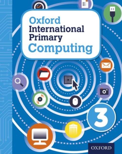 Oxford International Primary Computing: Student Book 3