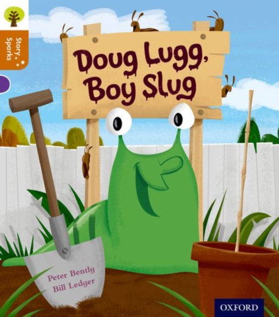 Oxford Reading Tree Story Sparks: Oxford Level 8: Doug Lugg, Boy Slug