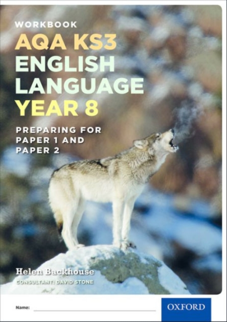 AQA KS3 English Language: Key Stage 3: Year 8 test workbook