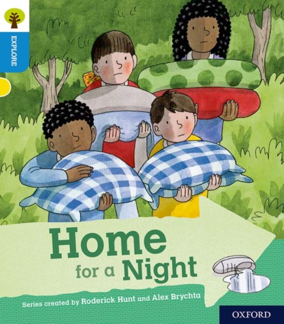 Oxford Reading Tree Explore with Biff, Chip and Kipper: Oxford Level 3: Home for a Night