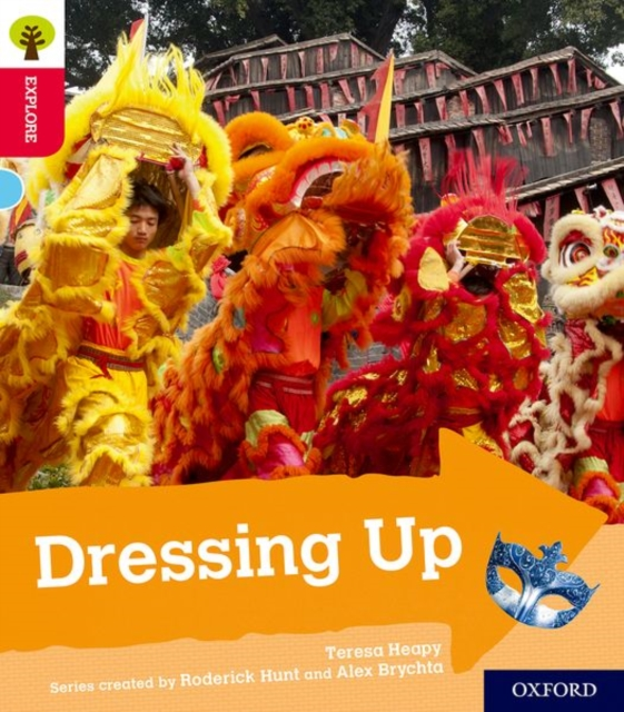 Oxford Reading Tree Explore with Biff, Chip and Kipper: Oxford Level 4: Dressing Up