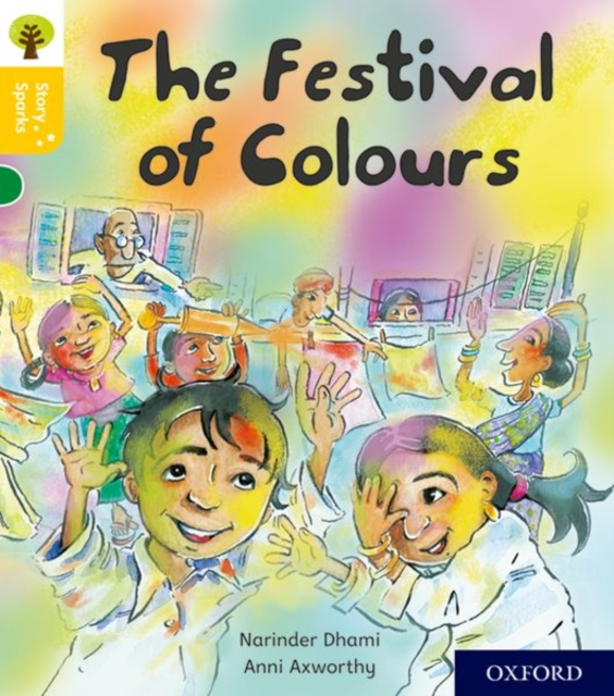 Oxford Reading Tree Story Sparks: Oxford Level 5: The Festival of Colours