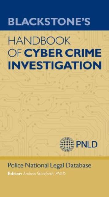 Blackstone's Handbook of Cyber Crime Investigation