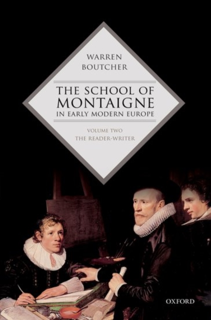 School of Montaigne in Early Modern Europe