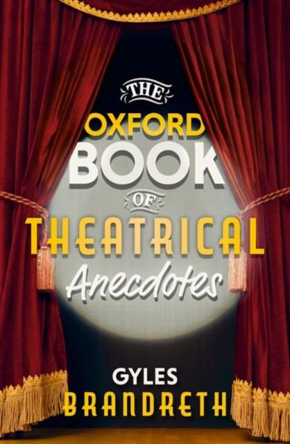 Oxford Book of Theatrical Anecdotes