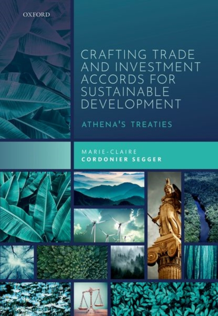 Crafting Trade and Investment Accords for Sustainable Development