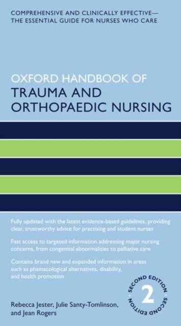 Oxford Handbook of Trauma and Orthopaedic Nursing
