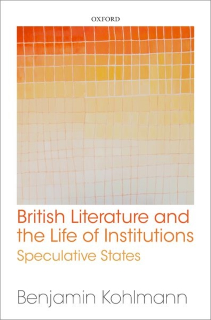 British Literature and the Life of Institutions