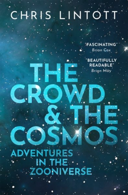 Crowd and the Cosmos