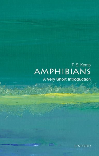 Amphibians: A Very Short Introduction