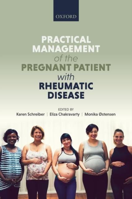 Practical management of the pregnant patient with rheumatic disease