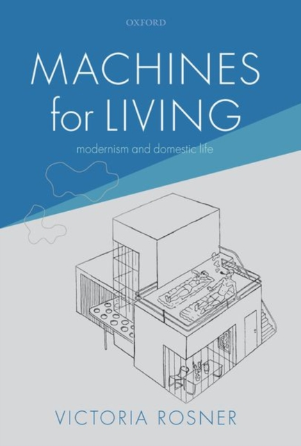 Machines for Living