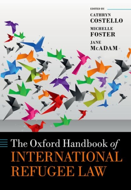 Oxford Handbook of International Refugee Law