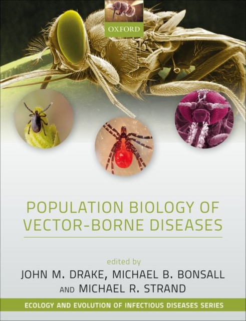 Population Biology of Vector-Borne Diseases