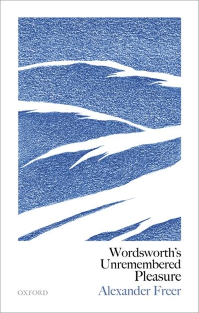 Wordsworth's Unremembered Pleasure