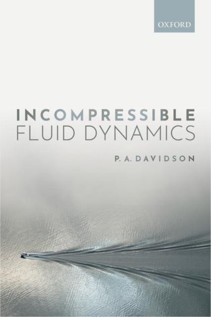 Incompressible Fluid Dynamics