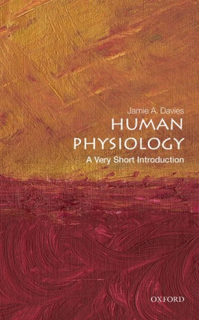 Human Physiology: A Very Short Introduction