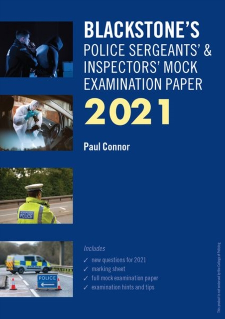 Blackstone's Police Sergeants' and Inspectors' Mock Examination Paper 2021