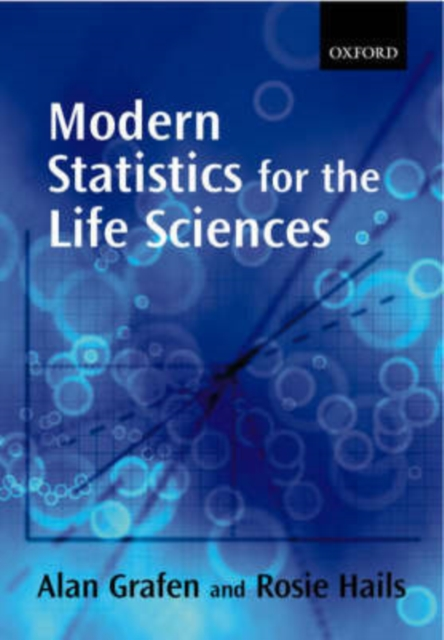 Modern Statistics for the Life Sciences