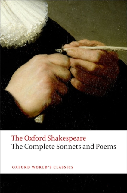Complete Sonnets and Poems: The Oxford Shakespeare