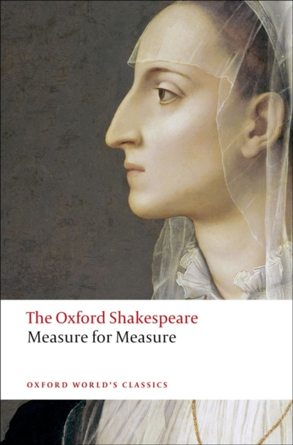 Measure for Measure: The Oxford Shakespeare