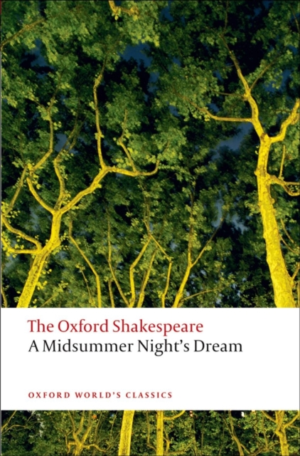 Midsummer Night's Dream: The Oxford Shakespeare