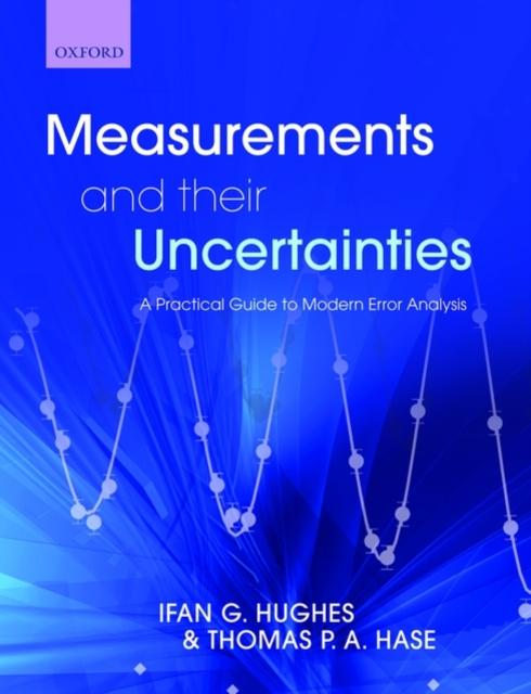 Measurements and their Uncertainties