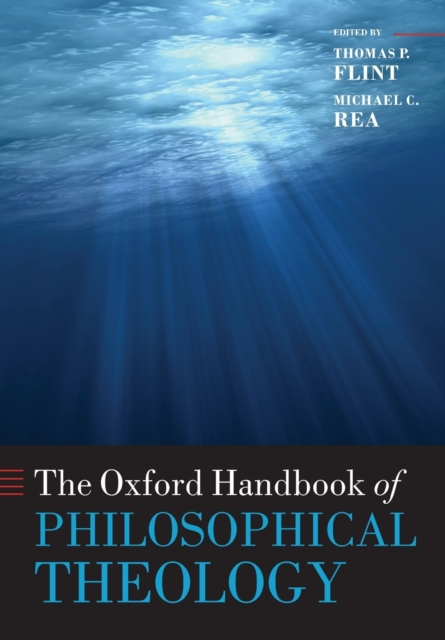 Oxford Handbook of Philosophical Theology
