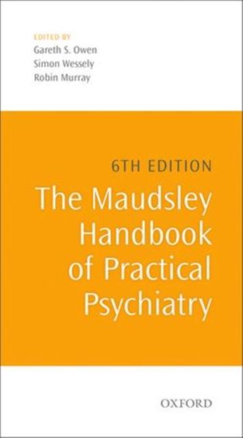 Maudsley Handbook of Practical Psychiatry