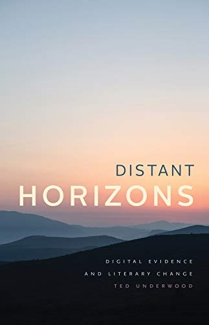 Distant Horizons - Digital Evidence and Literary Change
